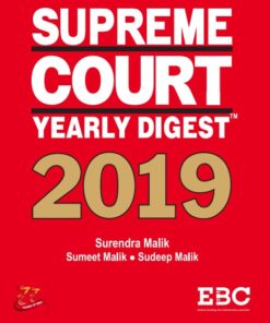 EBC's Supreme Court Yearly Digest 2019 by Surendra Malik and Sudeep Malik - Edition 2020