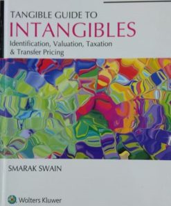 Wolters Kluwer's Tangible Guide to Intangibles by Smarak Swain, 3rd Edition December 2019