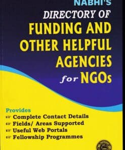 Nabhi's Directory of Funding and Other Helpful Agencies for NGOs - Third Revised Edition 2020