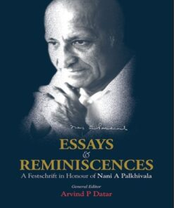 Lexis Nexis's Essays and Reminiscences: A Festschrift in Honour of Nani A. Palkhivala by Arvind P Datar - 1st Edition January 2020