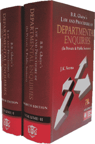EBC's B.R. Ghaiye Law and Procedure of Departmental Enquiries (In Private and Public Sectors) (In 2 Volumes) by J. K. Verma