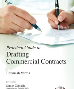 Oakbridge's Practical Guide to Drafting Commercial Contracts by Bhumesh Verma 2nd Edition 2020