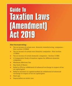 Taxmann's Guide To Taxation Laws (Amendment) Act 2019 - Edition January 2020