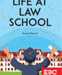 EBC's Life At Law School by Avani Bansal 1st Edition 2020