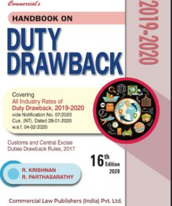 Commercial's Handbook on Duty Drawback 2019-20 by R Krishnan & R Parthasarathy, 16th Edition February, 2020