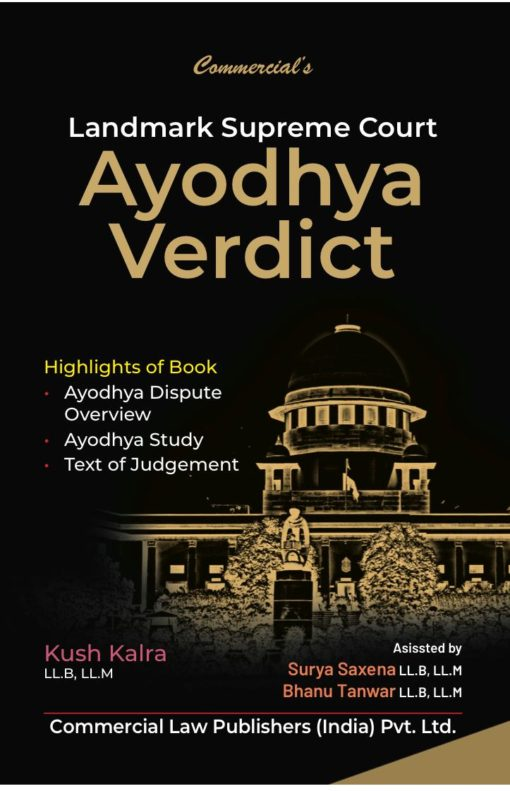 Commercial's Landmark Supreme Court Ayodhya Verdict by Kush Kalra 1st Edition February, 2020