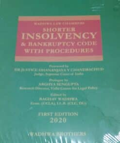 Wadhwa Brother's Shorter Insolvency & Bankruptcy Code With Procedures by Wadhwa Law Chambers - 1st Edition 2020
