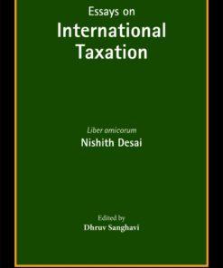 Bloomsbury's Essays on International Taxation : Liber amicorum – Nishith Desai - 1st Edition March 2020