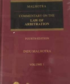Wolters Kluwer's Commentary on the Law of Arbitration by Justice Indu Malhotra 4th Edition February, 2020
