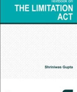 Lexis Nexis Textbook on The Limitation Act by Shriniwas Gupta - 1st Edition March 2020