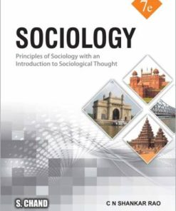 S Chand's Sociology: Principles of Sociology with an Introduction to Social Thoughts by C.N. Shankar Rao, 7th Edition 2019