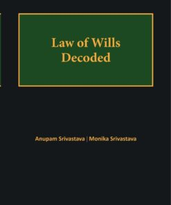 Bloomsbury's Law of Wills decoded by Anupam Srivastava - 1st Edition June 2021