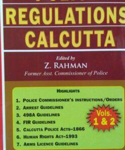 Kamal's Police Regulations of Calcutta by Z. Rahaman - Edition 2018