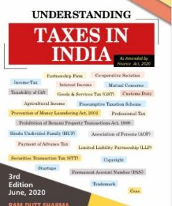 Commercial's Understanding Taxes in India by Ram Dutt Sharma - 3rd Edition June, 2020