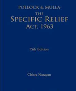 Lexis Nexis's The Specific Relief Act, 1963 by Pollock & Mulla - 15th Edition 2018