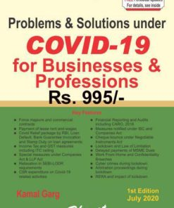 Bharat's Problems & Solutions under COVID-19 for Businesses & Professions by CA. Kamal Garg - 1st Edition July 2020