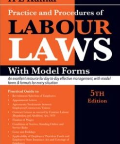 Lexis Nexis's Practice and Procedure of Labour Laws with Model Forms by H.L.Kumar - 5th edition July 2020