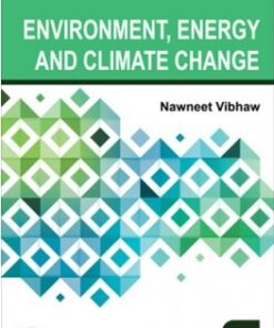 Lexis Nexis's Environment, Energy and Climate Change by Nawneet Vibhaw - 1st edition July 2020
