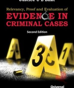 Lexis Nexis's Relevancy, Proof and Evaluation of Evidence in Criminal Cases by Justice U L Bhat - 2nd edition July 2020