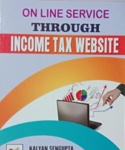 B.C. Publications Easy Guide to On Line Service Through Income Tax Website by Kalyan Sengupta - 2020 New Edition