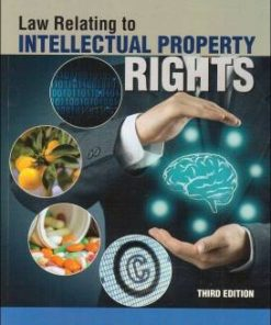 Lexis Nexis's Law Relating to Intellectual Property Rights by V K Ahuja - 3rd Edition 2017