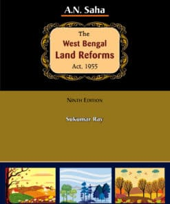 ELH's A.N. Saha's The West Bengal Land Reforms Act, 1955 by Sukumar Ray