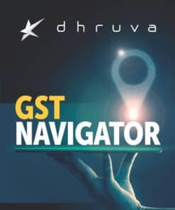 Bharat's GST NAVIGATOR by Dhruva Advisors - 1st Edition September 2020