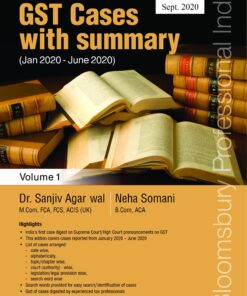 Bloomsbury's Compendium of GST Cases with Summary Part 2020B by Dr. Sanjiv Agarwal - 5th Edition September 2020