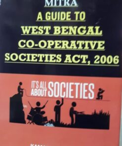 Kamal's A Guide to West Bengal Co-Operative Societies Act' 2006 by Mitra - Edition 2020