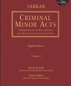 Lexis Nexis's Criminal Minor Acts–188 Important Acts & Rules with State Amendments, Comments and Case Notes by Sarkar - 8th Edition 2017