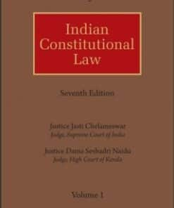 Lexis Nexis's Indian Constitutional Law by M P Jain - 7th Edition 2018