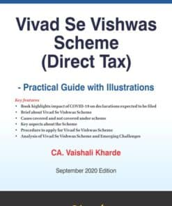 Bharat's Vivad Se Vishwas Scheme (Direct Tax) — Practical Guide with Illustrations by Vaishali Kharde - 1st Edition September 2020