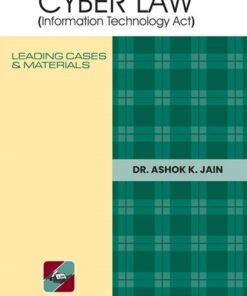 Ascent's Cyber Law (Information Technology Act) by Dr. Ashok Kumar Jain