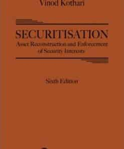 Lexis Nexis's Securitisation, Asset Reconstruction and Enforcement of Security Interests by Vinod Kothari - 6th Edition October 2020