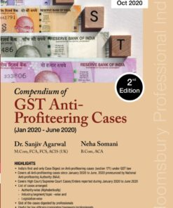 Bloomsbury's Compendium of GST Anti-Profiteering Cases (Jan 2020 - June 2020) by Dr. Sanjiv Agarwal - 2nd Edition October 2020