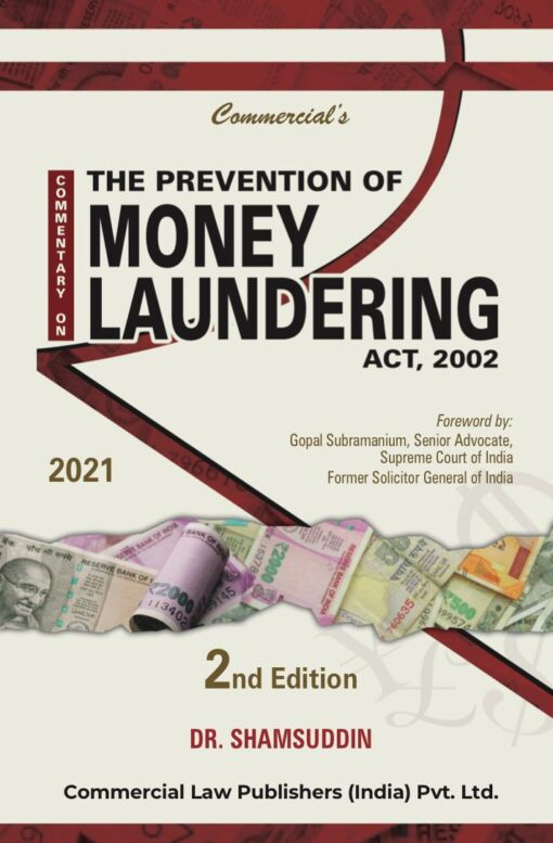 Commercial's Commentary on The Prevention of Money Laundering Act. 2002 By Dr. Samsuddin - 2nd Edition 2021