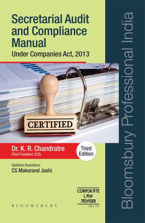 Bloomsbury's Secretarial Audit and Compliance Under Companies Act, 2013 by K R Chandratre - 3rd Edition October 2020