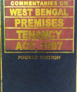 Kamal law House's The West Bengal Premises Tenancy Act, 1997 by S.P. Sengupta - 4th Edition 2019