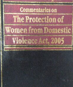 Kamal's Commentaries on Domestic Violence Act by S.P. Sen Gupta - Edition 2018