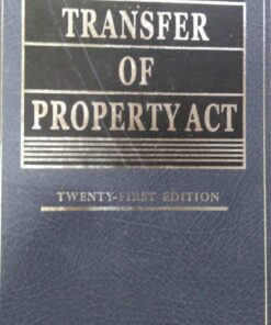 Kamal's Transfer of Property Act by B.B. Mitra - 21st Edition 2019