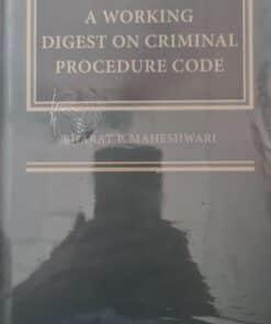 Thomson's A Working Digest on Criminal Procedure Code by Bharat P Maheshwari - 1st Edition 2020