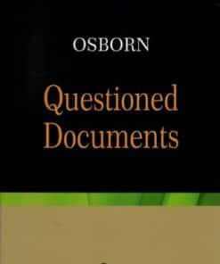 LJP's Osborn Questioned Documents by Albert S. Osborn - 2nd Edition 2020