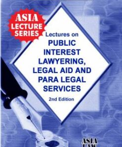 ALH's Lectures on Public Interest Lawyering Legal Aid And Para Legal Services by Dr. Rega Surya Rao