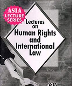 ALH's Lectures on Human Rights & International Law by Dr. Rega Surya Rao