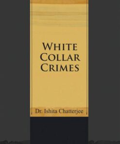 CLP's White Collar Crimes by Dr. Ishita Chatterjee - 1st Edition 2020