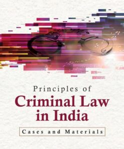 CLP's Principles of Criminal Law in India : Cases and Materials by Kumar Askand Pandey - 2nd Edition 2020
