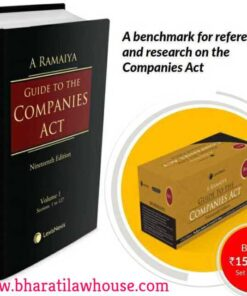 Lexis Nexis's Guide to the Companies Act by A Ramaiya - 19th Edition 2020