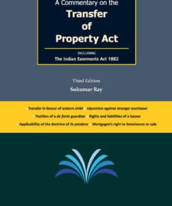 Goyle's A Commentary on the Transfer of Property Act by Sukumar Ray - 3rd Edition 2020