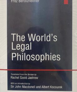 LJP's The World's Legal Philosophies by Fritz Berolzheimer - 1st Edition - Indian Economy Reprint 2021