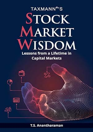 Taxmann's Stock Market Wisdom by T.S. Anantharaman - 1st Edition December 2020